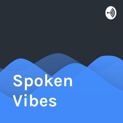 Spoken Vibes Love