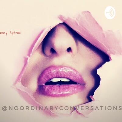 Spoken Words With NoOrdinary Eyitemi..