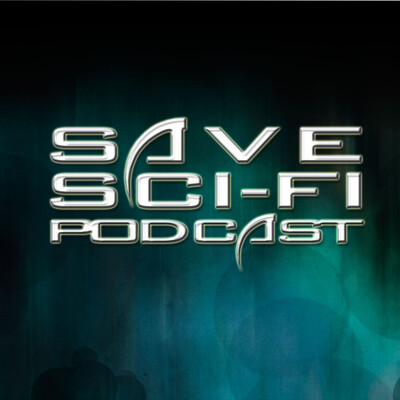 SSF Podcast – Save Sci-Fi