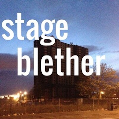 Stage Blether