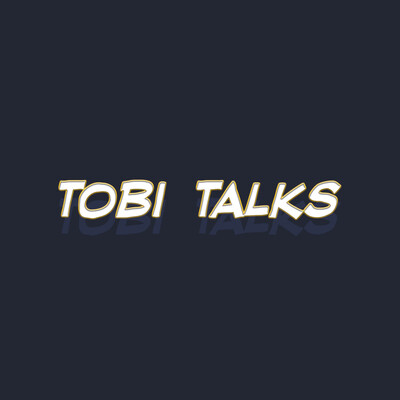 Tobi Talks