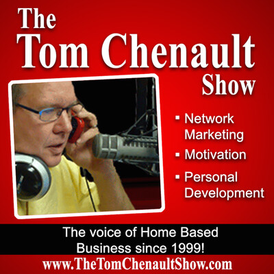 Tom Chenault Show Podcast