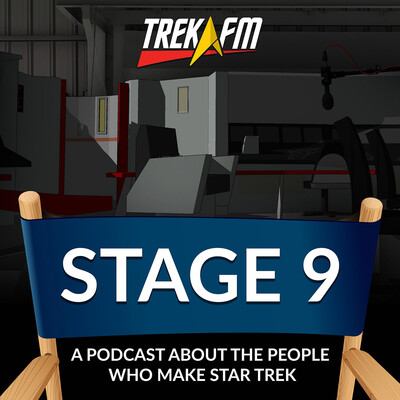 Stage Nine: A Podcast about the People Who Make Star Trek