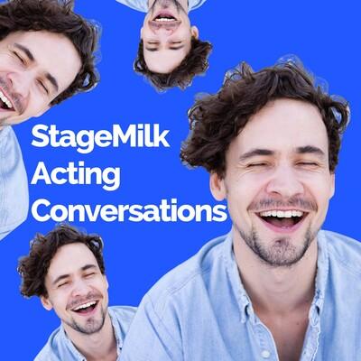 StageMilk: Acting Conversations