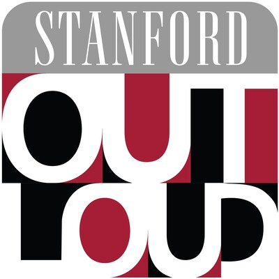 STANFORD Out Loud