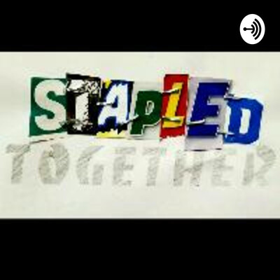 Stapled Together Podcast