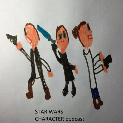 Star Wars Character Podcast