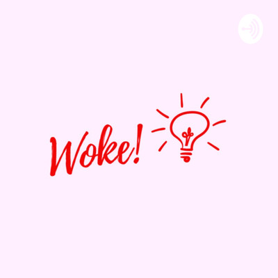 Stay Woke Podcast