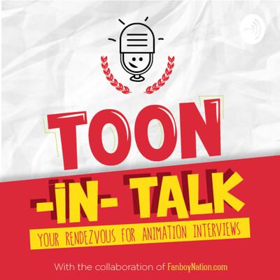 Toon-In Talk