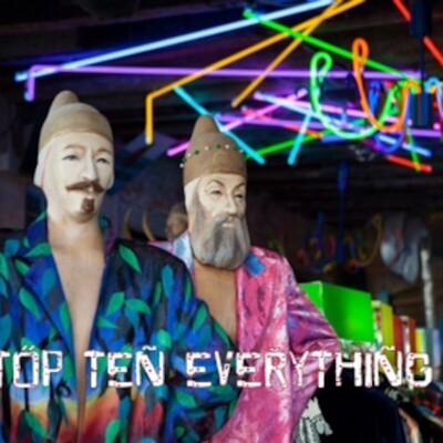 Top Ten Everything