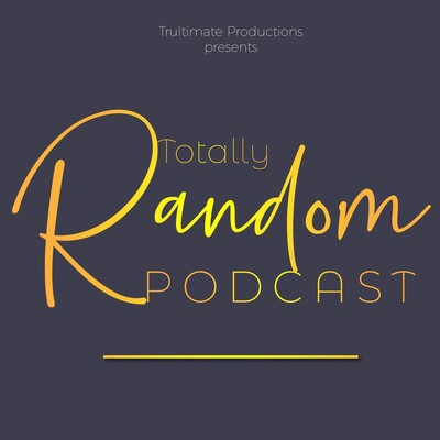 Totally Random Podcast