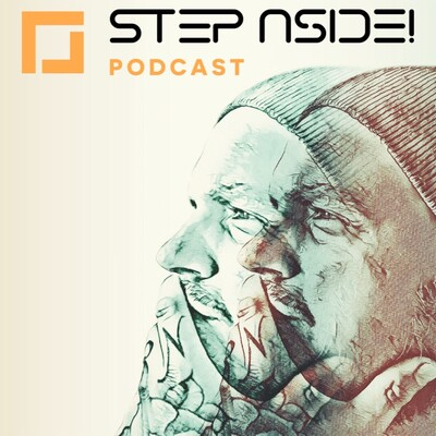 Step Aside! Podcast