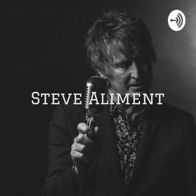 Steve Aliment - stories about my life in rock and roll