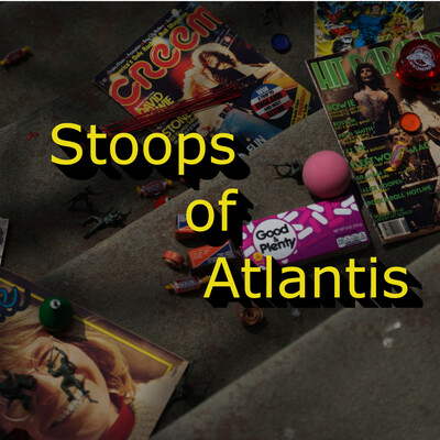 Stoops of Atlantis