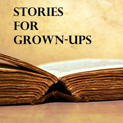 Stories for Grown-Ups