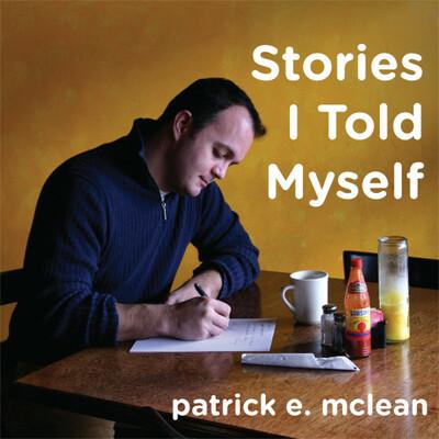 Stories I Told Myself