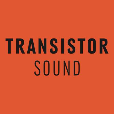Transistor Sound
