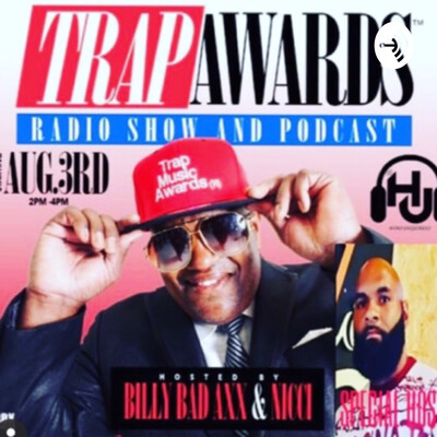 TRAP AWARDS RADIO AND PODCAST SHOW