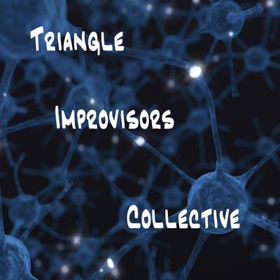 Triangle Improvisors Collective