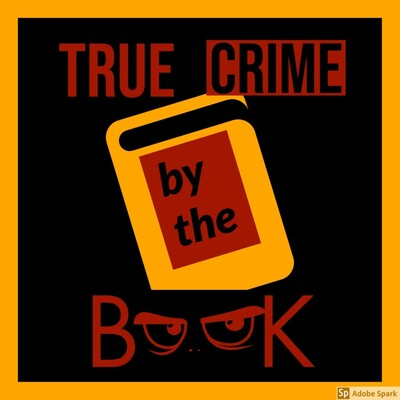 True Crime: By The Book