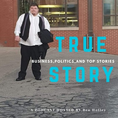 True Story- Hosted By Ben Holley
