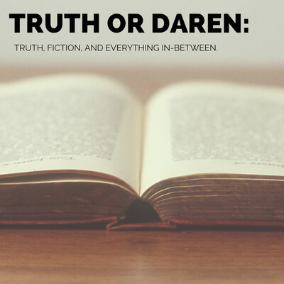 Truth or Daren: The Podcast