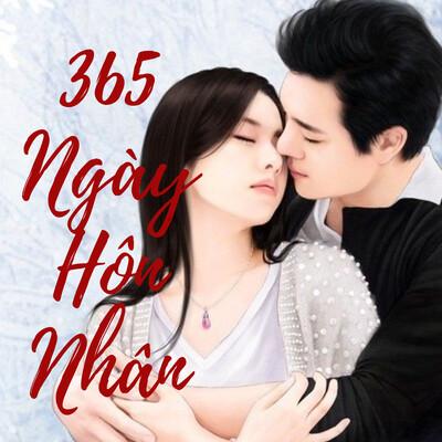 Truyện ngôn tình 365 Ngày Hôn Nhân | Tác Giả: Guai Wu | Swipe Mango
