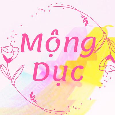 Truyện ngôn tình Mộng Dục | Tác Giả: Huyền Namida | Swipe Mango