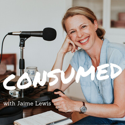 CONSUMED with Jaime Lewis