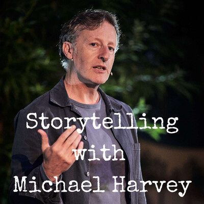 Storytelling with Michael Harvey