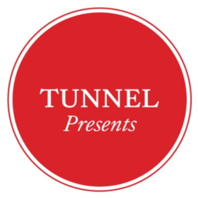 Tunnel Presents' Podcast
