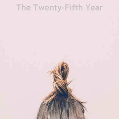 The Twenty-Fifth Year Podcast