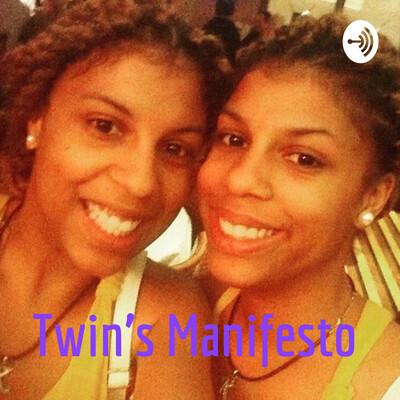 Twin's Manifesto