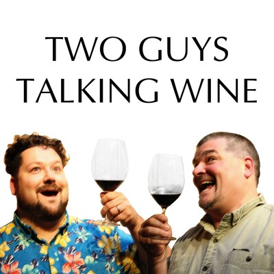 Two Guys Talking Wine