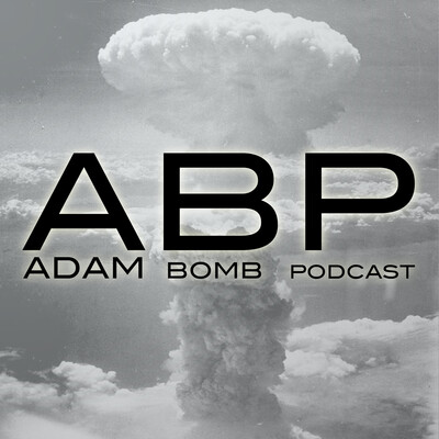 A.B.P. (Adam Bomb Podcast)