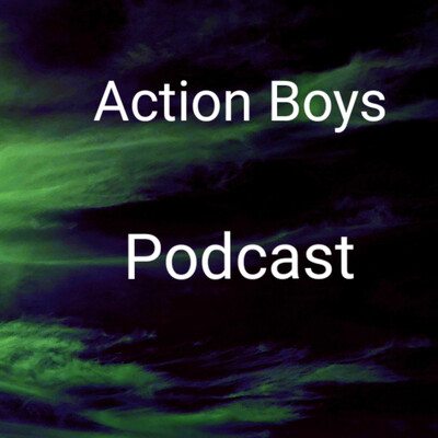 Action Boys Podcast