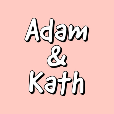 Adam & Kath