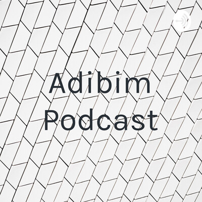 Adibim Podcast