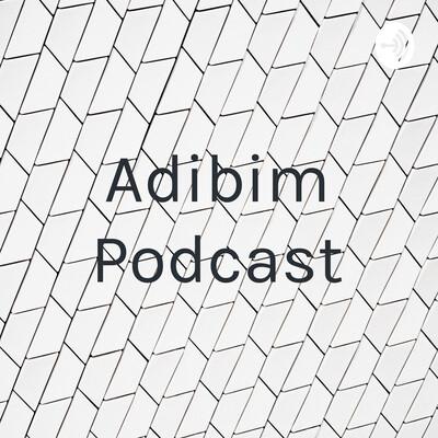 Adibim Podcast