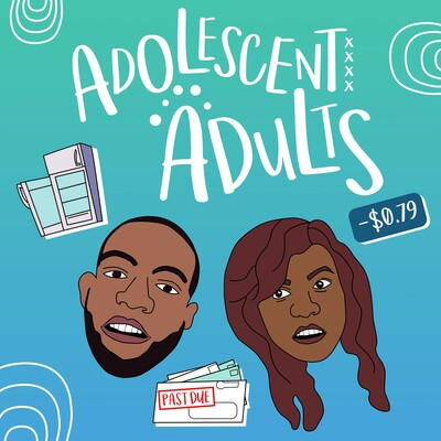 Adolescent Adults Podcast