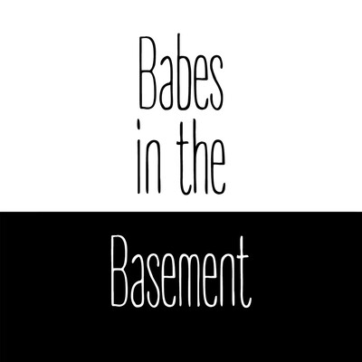 Babes in the Basement Podcast