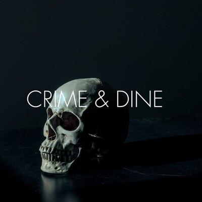 Crime & Dine