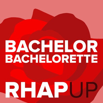 Bachelorette 15 with Hannah Brown RHAP-up: A Reality TV RHAPups Podcast