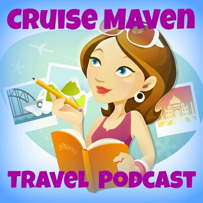 Cruise Maven Travel Podcast