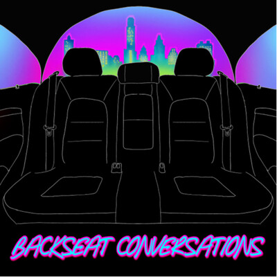 Backseat Conversations