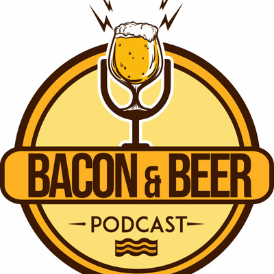 Bacon & Beer Podcast