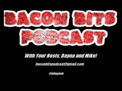 Bacon Bits Podcast