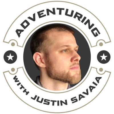 Adventuring with Justin Savaia