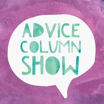 Advice Column Show