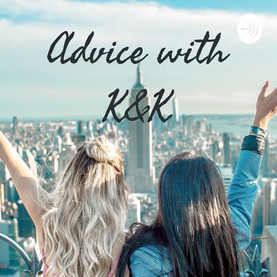 Advice with K&K